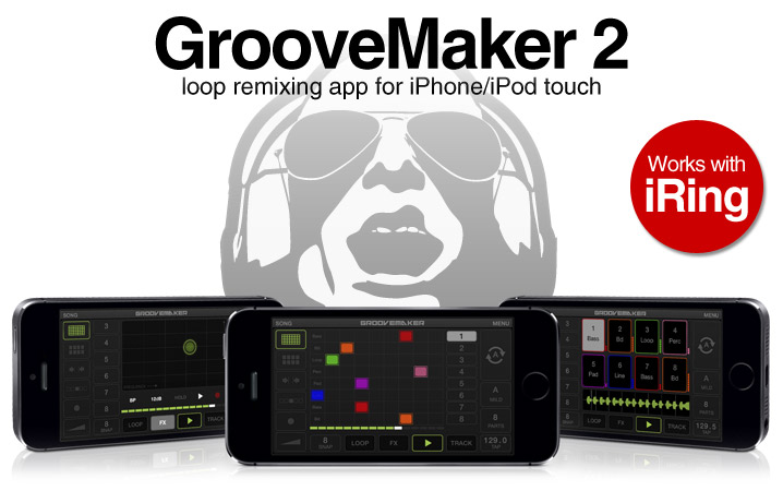 GrooveMaker - real-time remixing app for iPhone/iPod touch