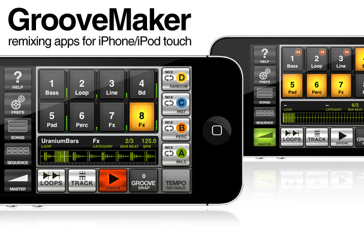 GrooveMaker - remixing apps for iPhone/iPod touch