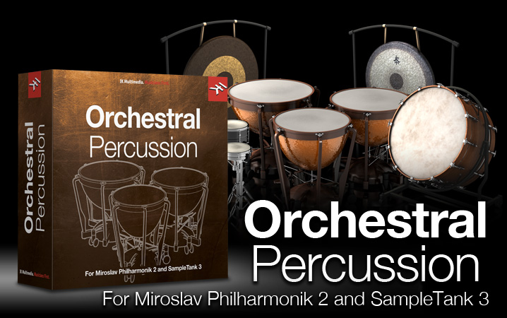 Orchestral Percussion for Miroslav Philharmonik 2 and SampleTank 3